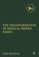 The Transformation of Biblical Proper Names - Joze Krasovec