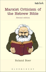 Marxist Criticism of the Hebrew Bible : Second Edition - Roland Boer