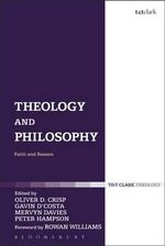 Theology and Philosophy : Faith and Reason