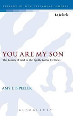 You Are My Son - Amy L. B. Peeler