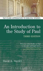 An Introduction to the Study of Paul : T&T Clark Approaches to Biblical Studies - David G. Horrell