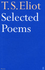 Selected Poems - T.S. Eliot