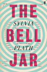 The Bell Jar : 2nd Edition - Sylvia Plath