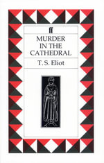 Murder in the Cathedral - T. S. Eliot