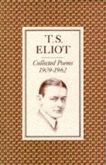 Collected Poems, 1909-62 : Fabor Paperbacks Ser. - T. S. Eliot