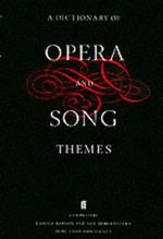 A Dictionary of Opera and Song Themes