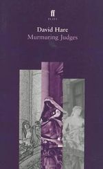 Murmuring Judges - David Hare