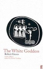 The White Goddess - Robert Graves