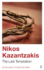 The Last Temptation - Nikos Kazantzakis