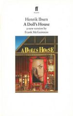 A Doll's House : A New Version by Frank McGuinness - Henrik Ibsen