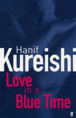 Love in a Blue Time - Hanif Kureishi
