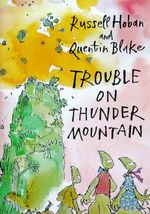 Trouble on Thunder Mountain - Russell Hoban