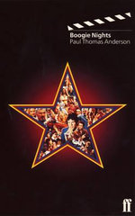 Boogie Nights : Faber Classic Screenplays - Paul Thomas Anderson