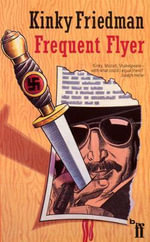 Frequent Flyer - Kinky Friedman