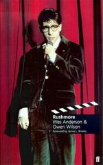 Rushmore : Screenplay - Wes Anderson