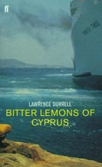 Bitter Lemons of Cyprus - Lawrence Durrell