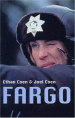Fargo : Screenplay - Joel Coen