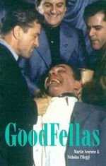 Goodfellas : Screenplay - Martin Scorsese