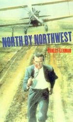 North by Northwest : Film Classics Screenplay - Ernest Lehman