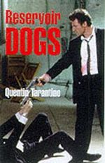 Reservoir Dogs : Screenplay - Quentin Tarantino