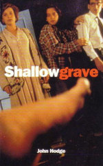 Shallow Grave : Film Classics Screenplay - John Hodge