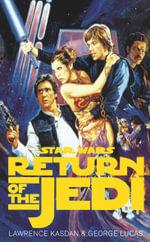 The Return of the Jedi : Screenplay - Lawrence Kasdan