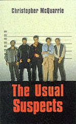 The Usual Suspects : Screenplay - Christopher McQuarrie