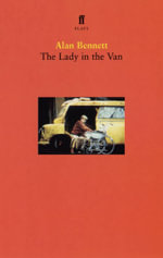 The Lady in the Van : Play - Alan Bennett