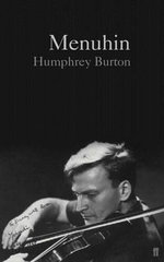 Menuhin - Humphrey Burton