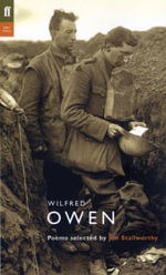 The Faber Wilfred Owen : Poems Selected by Jon Stallworthy - Wilfred Owen