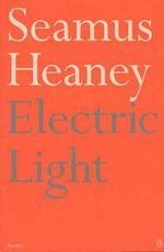 Electric Light - Seamus Heaney