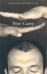 Bliss : Faber Fiction Classics - Peter Carey