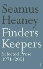 Finders Keepers : Selected Prose 1971-2001 - Seamus Heaney