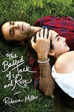 Ballad of Jack and Rose - Rebecca Miller