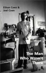 The Man Who Wasn't There - Joel Coen