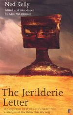 The Jerilderie Letter : Ned Kelly