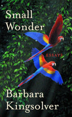 Small Wonder - Barbara Kingsolver