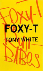 Foxy-T : A Guide to Compatibility in Relationships - Tony White