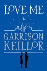 Love Me - Garrison Keillor