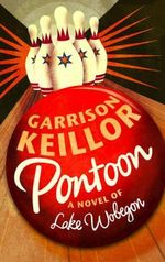 Pontoon : A Lake Wobegon Novel - Garrison Keillor