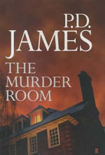 Murder Room (Adam Dalgliesh) : Inspector Adam Dalgliesh Series : Book 14 - P.D. James