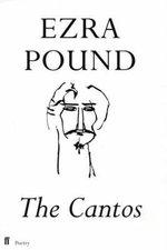 The Cantos of Ezra Pound - Ezra Pound