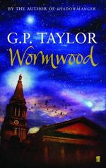 Wormwood - G. P. Taylor
