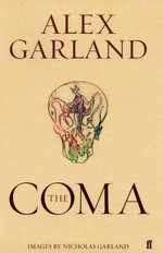 The Coma : LTD EDN - Alex Garland