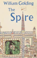 The Spire - William Golding