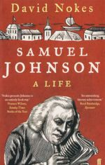Samuel Johnson : A Life - David Nokes