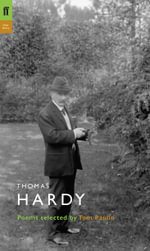 Thomas Hardy : Poems Selected by Tom Paulin - Thomas Hardy