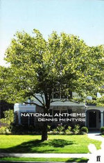 National Anthems - Dennis McIntyre