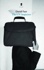 The UN Inspector : The UN Inspector - David Farr