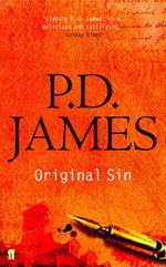 Original Sin : Inspector Adam Dalgliesh Series : Book 9 - P. D. James